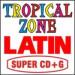 Tropical Zone SUPER-CDG-SGLA6501 407 Latin Karaoke Songs