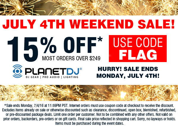 July 4th DJ, Audio and Lighting Sale